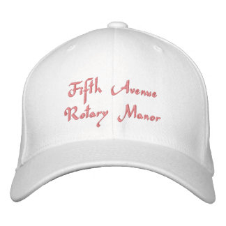 Fifth Avenue Rotary Manor - Cap Embroidered Hat