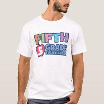 Fifth Grade Teacher Basic T-Shirt