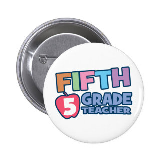Fifth Grade Teacher 2 Inch Round Button