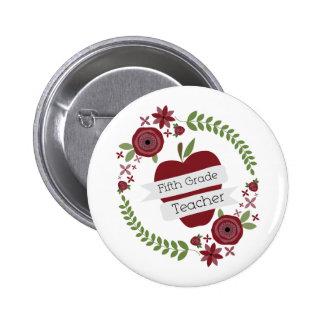 Fifth Grade Teacher Floral Wreath Red Apple 2 Inch Round Button