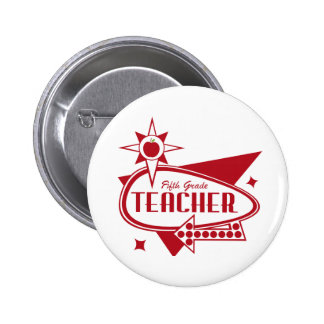 Fifth Grade Teacher Retro Red 60's Inspired Sign 2 Inch Round Button