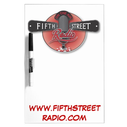 Fifth Street Radio Dry Erase Board