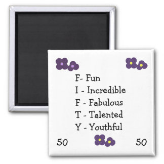 Fiftieth Birthday Acronym 2 Inch Square Magnet