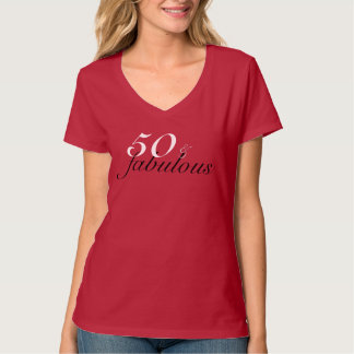 Fifty 50 and fabulous fiftieth birthday T-Shirt