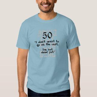 Fifty 50th Birthday Shirt! Funny! T-shirt