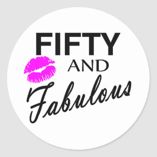 Fifty And Fabulous Classic Round Sticker
