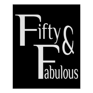 Fifty and Fabulous Poster