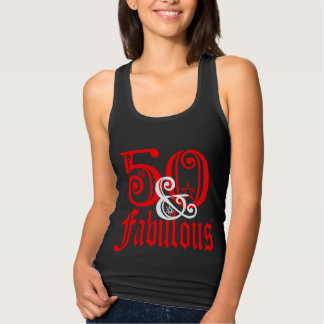 Fifty and Fabulous Tank Top
