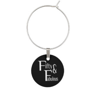 Fifty and Fabulous Wine Charm
