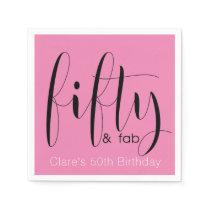 Fifty & Fab Birthday Napkin