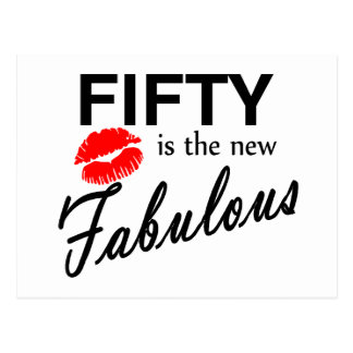 Fifty Is The New Fabulous Postcard
