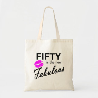 Fifty Is The New Fabulous Tote Bag