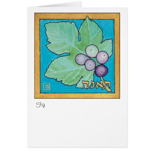 Fig, one of the seven species of Israel Greeting Card