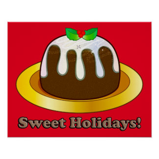 Figgy Pudding Sweet Holidays with Mistletoe Poster