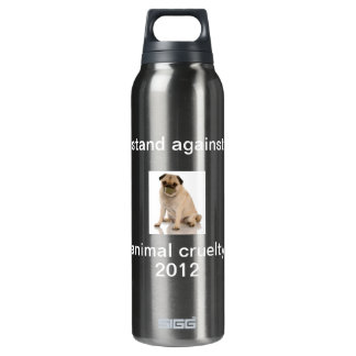 Fight Against Animal Cruelty 16 Oz Insulated SIGG Thermos Water Bottle