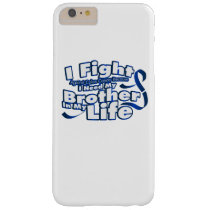 Fight Against Colon Cancer For Brother Barely There iPhone 6 Plus Case