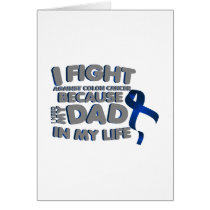 Fight Against Colon Cancer For Dad Card