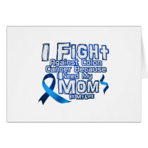 Fight Against Colon Cancer For Mom Card