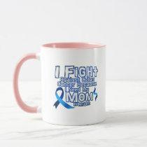 Fight Against Colon Cancer For Mom Mug