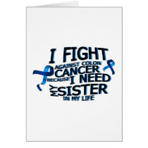 Fight Against Colon Cancer For Sister Card