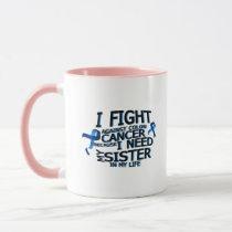 Fight Against Colon Cancer For Sister Mug