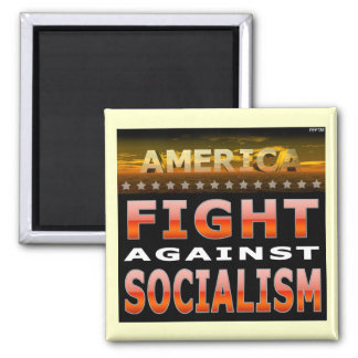 Fight Against Socialism 2 Inch Square Magnet