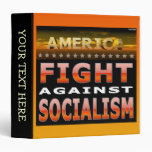 Fight Against Socialism 3 Ring Binder