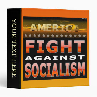 Fight Against Socialism 3 Ring Binder