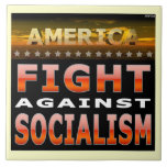 Fight Against Socialism Ceramic Tile