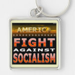 Fight Against Socialism Keychains
