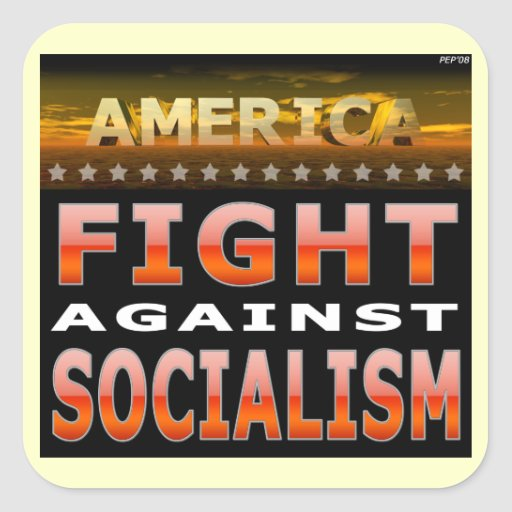 Fight Against Socialism Square Sticker