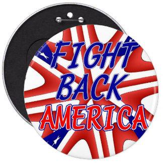 FIGHT BACK AMERICA BUTTON