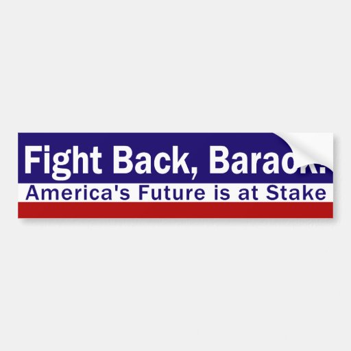 Fight Back, Barack! Bumper Sticker