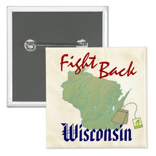 Fight Back Wisconsin with  New American Tea Party Pinback Button