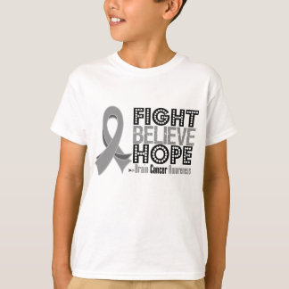 Fight Believe Hope - Brain Cancer T-Shirt