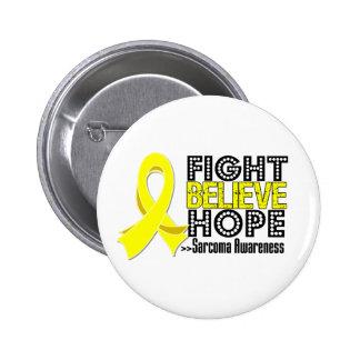 Fight Believe Hope - Sarcoma Pinback Button