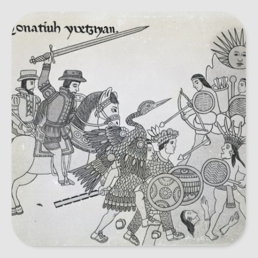 Fight between the Spanish and the Aztecs Square Sticker