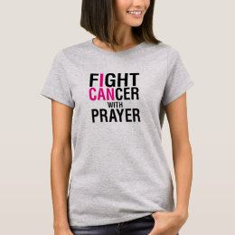 Fight Cancer with Prayer Shirt