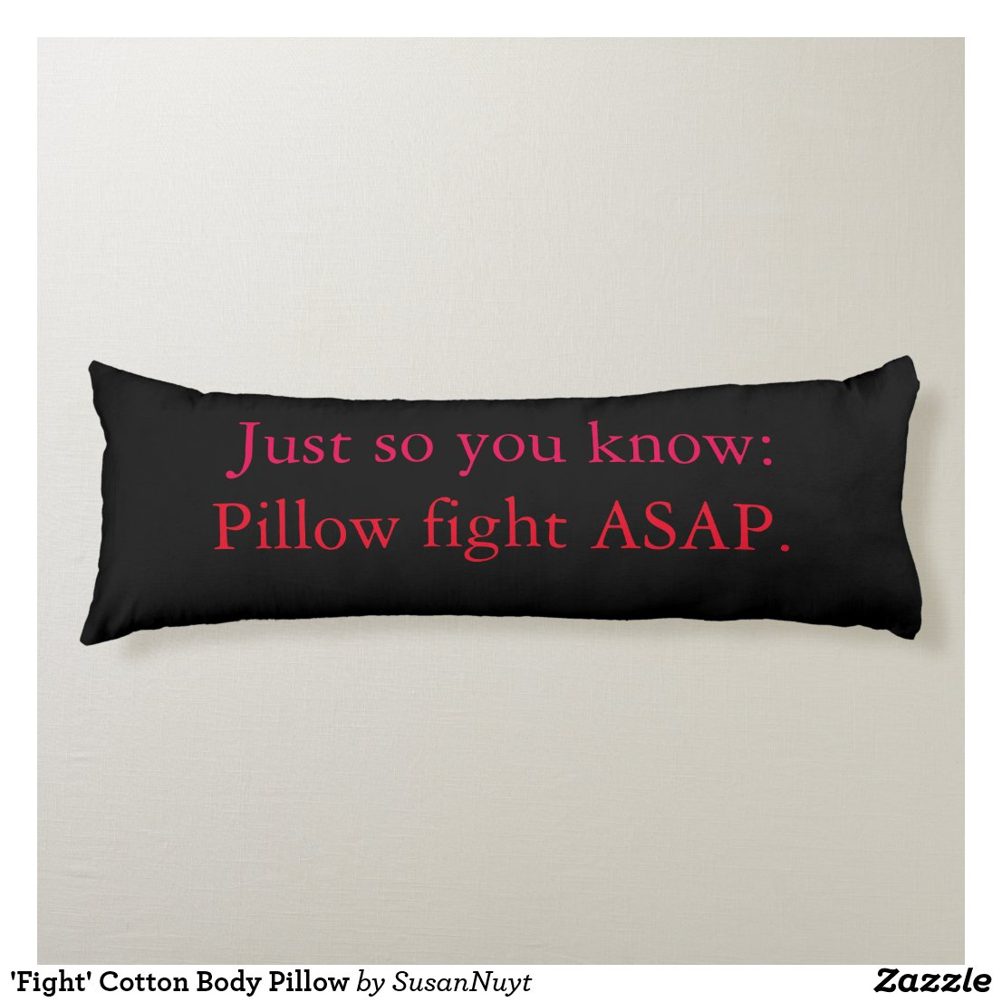 'Fight' Cotton Body Pillow