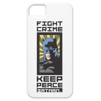 Fight Crime - Keep Peace - Batman iPhone SE/5/5s Case