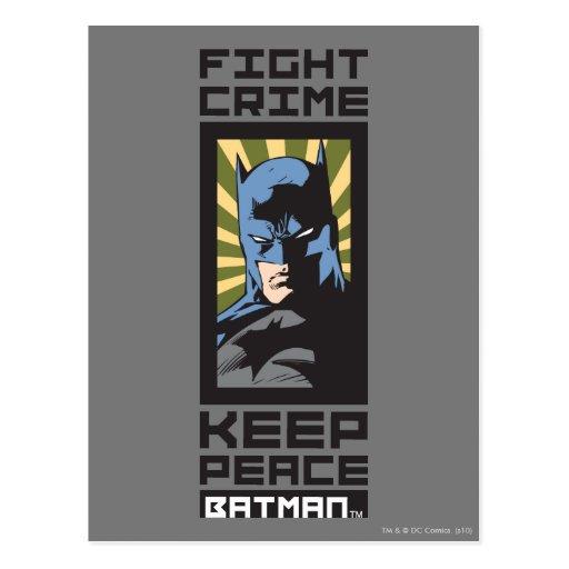 Fight Crime - Keep Peace - Batman Post Card
