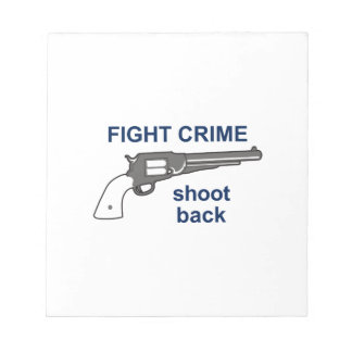 FIGHT CRIME NOTE PAD
