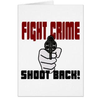 Fight Crime - Shoot Back Card