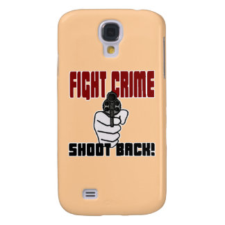 Fight Crime - Shoot Back Samsung Galaxy S4 Cover