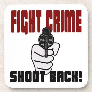 Fight Crime - Shoot Back Coasters