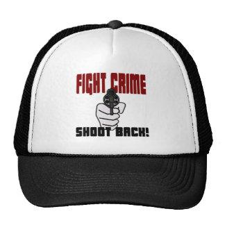 Fight Crime - Shoot Back! Trucker Hat