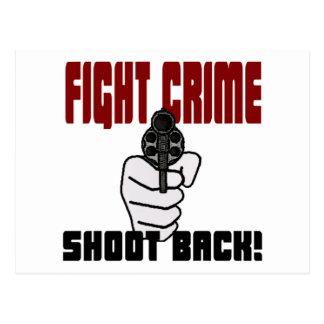Fight Crime - Shoot Back! Postcard