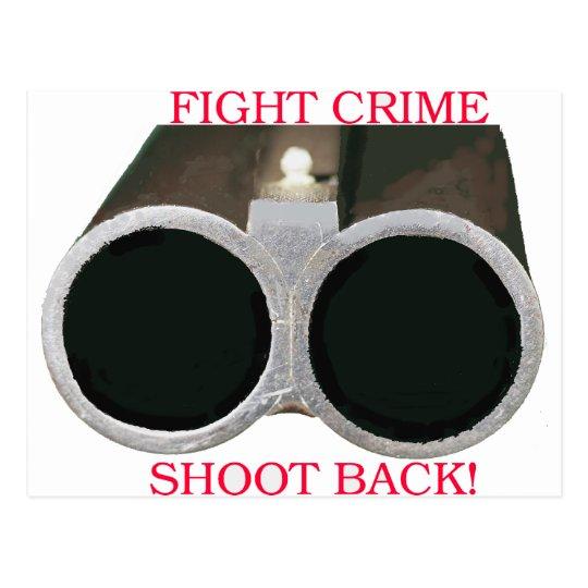 Fight Crime Shoot Back Postcard
