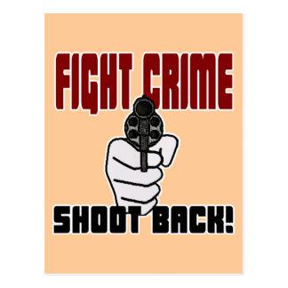 Fight Crime - Shoot Back Postcard