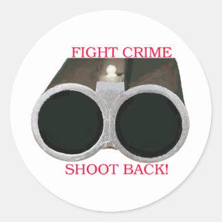 Fight Crime Shoot Back Round Sticker